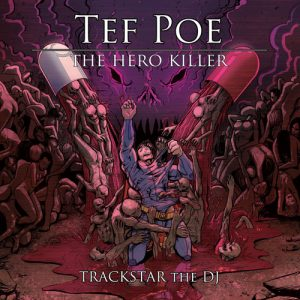 Tef Poe - The Hero Killer