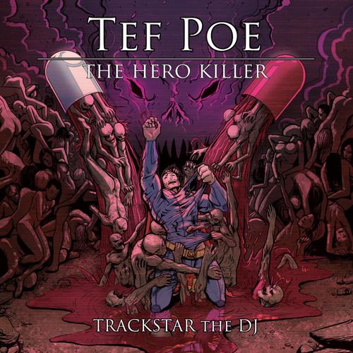 Tef Poe - The Hero Killer