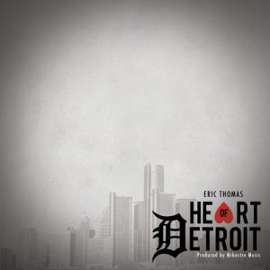 Eric Thomas - Heart of Detroit