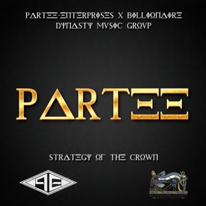 Partee – Strategy Of The Crown