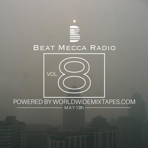 Beat Mecca Radio Vol 8