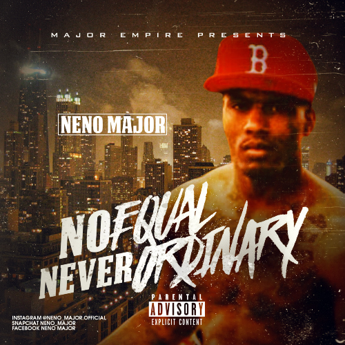Neno Major - No Equal Never Ordinary