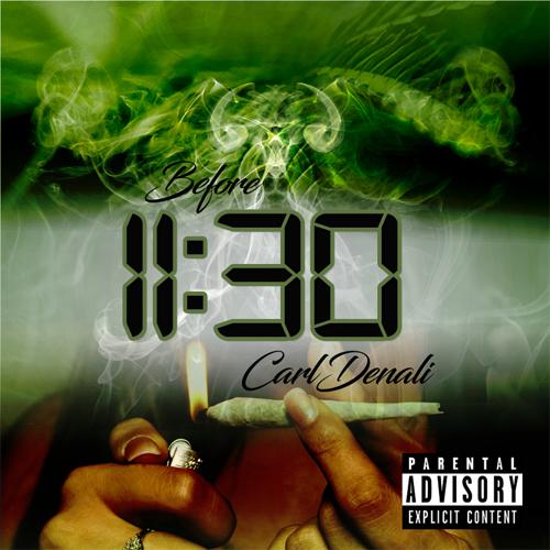 Carl Denali - Before 11:30