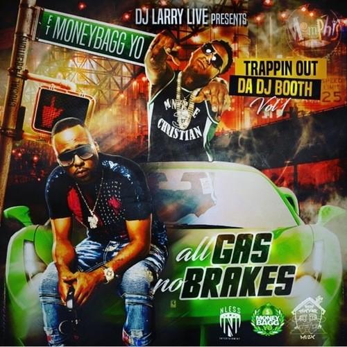 Moneybagg Yo - Trappin Out Da DJ Booth: All Gas No Brakes