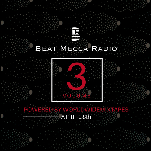Beat Mecca Radio Vol. 3