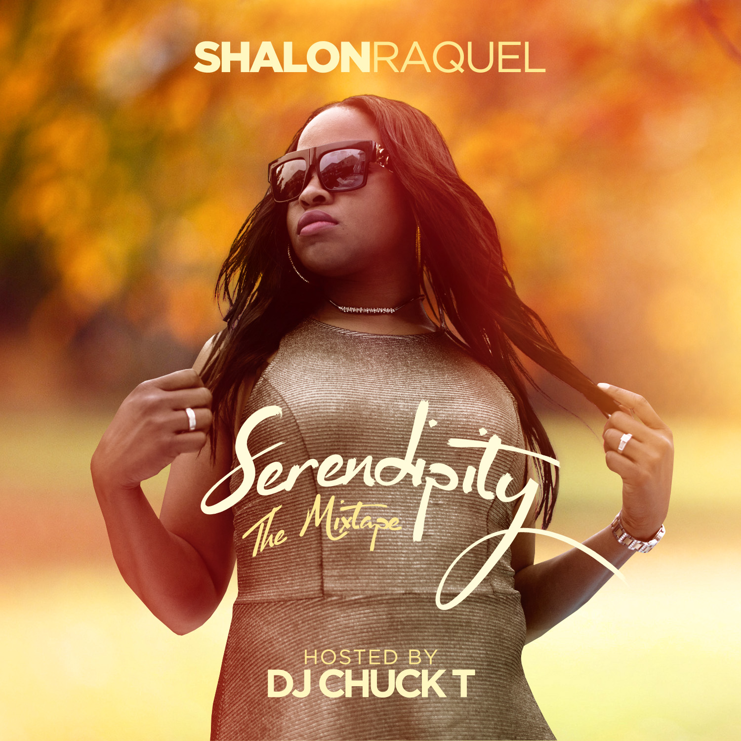 Shalon Raquel - Serendipity (Hosted by DJ Chuck T)
