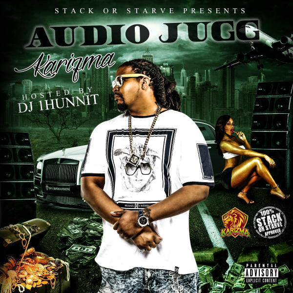 Karizma - Audio Jugg (Hosted by DJ 1Hunnit)