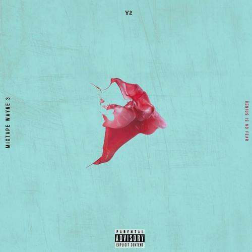 Y2 - Mixtape Wayne 3