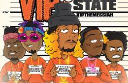 VIP The Messiah - VIP vs The State