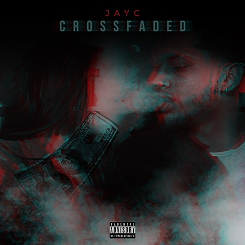 JayC - Crossfaded