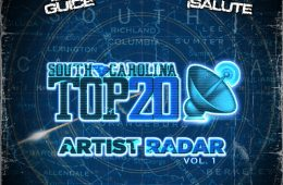 DJ Guice & DJ !Salute - South Carolina Top 20 Artist Radar Vol. 1