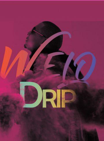 Welo Famo - Drip (Remix)