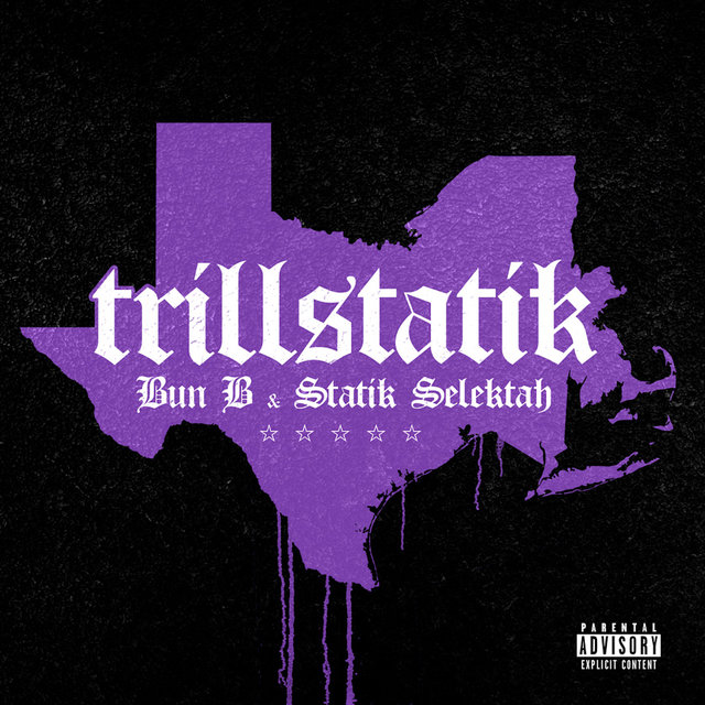 Bun B & Statik Selektah - TrillStatik