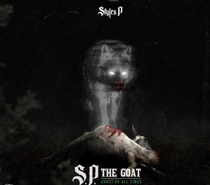 Styles P - SP The Goat: Ghost of all Time
