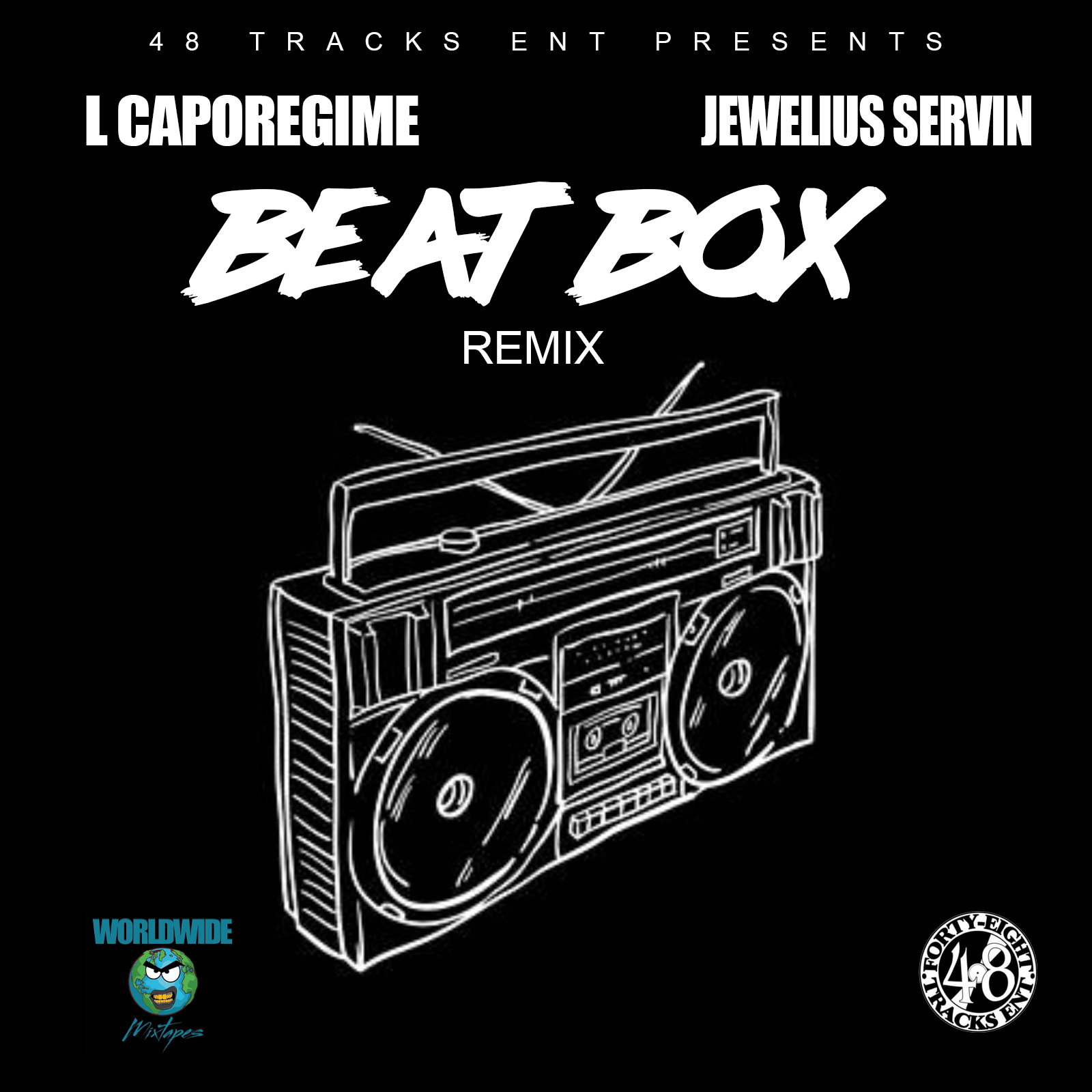 L Caporegime feat Jewelius Servin - 48 Beat Box (Remix)